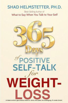 365 Days of Positive Self-Talk for Weight-Loss