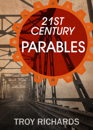 Twenty-First Century Parables