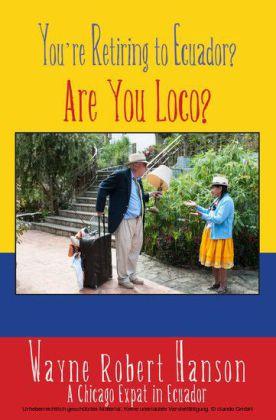You're Retiring to Ecuador?