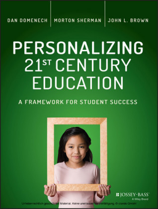 Personalizing 21st Century Education