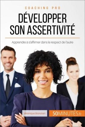Développer son assertivité
