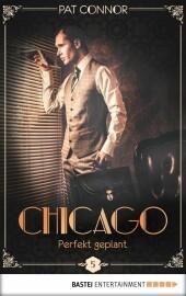 Chicago - Perfekt geplant