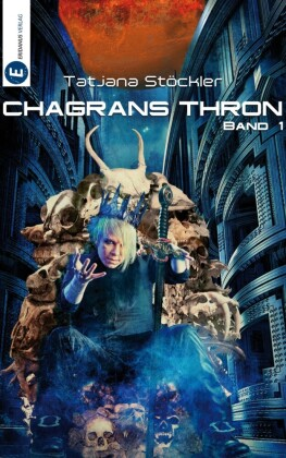Chagrans Thron - Band 1