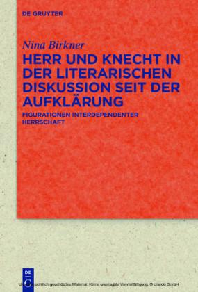 Herr und Knecht in der literarischen Diskussion seit der Aufklärung