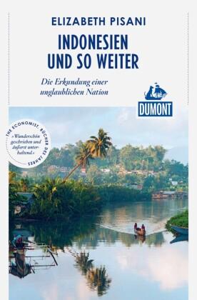 DuMont Reiseabenteuer Indonesien und so weiter