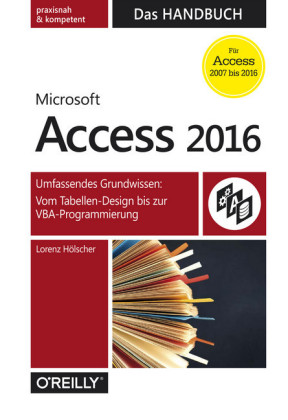 Microsoft Access 2016 - Das Handbuch