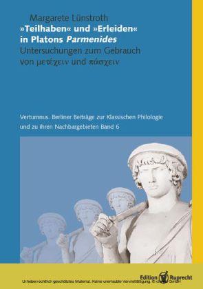 'Teilhaben' und 'Erleiden' in Platons Parmenides