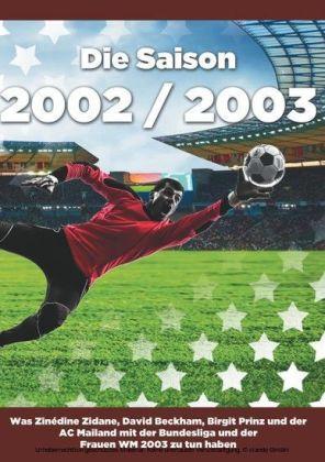 Die Saison 2002 / 2003