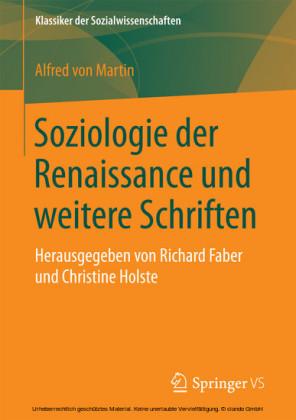 Soziologie der Renaissance und weitere Schriften