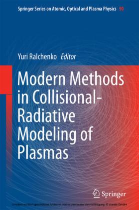 Modern Methods in Collisional-Radiative Modeling of Plasmas