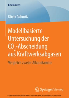 Modellbasierte Untersuchung der CO2-Abscheidung aus Kraftwerksabgasen