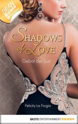 Gebot der Lust - Shadows of Love