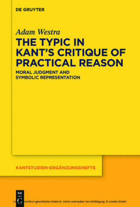 The Typic in Kant's 'Critique of Practical Reason'