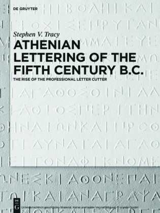 Athenian Lettering of the Fifth Century B.C.
