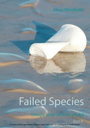 Failed Species: Band III