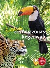 Entdecke den Amazonas-Regenwald Cover