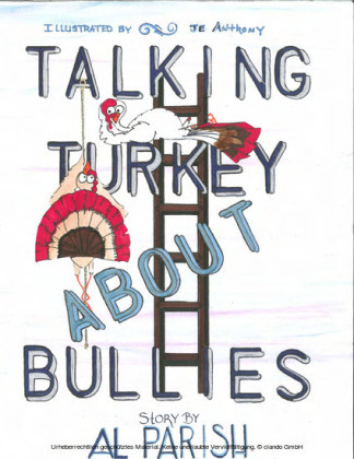 Talking Turkey About Bullies