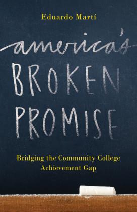 America's Broken Promise
