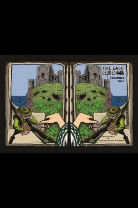 The Last Leprechaun: A Blarney Tale