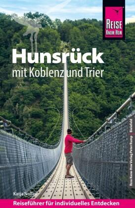 Reise Know-How Hunsrück mit Koblenz und Trier: Reiseführer für individuelles Entdecken