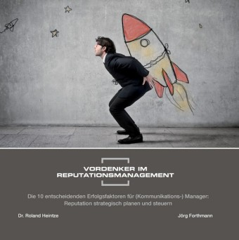 Vordenker im Reputationsmanagement