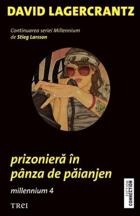 Prizoniera în pânza de paianjen. Millennium 4