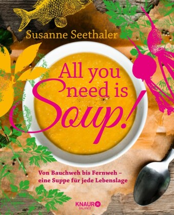All you need is soup