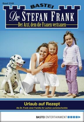 Dr. Stefan Frank - Folge 2340