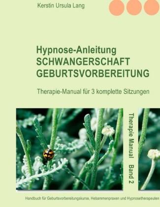 Hypnose-Anleitung Schwangerschaft und Geburtsvorbereitung