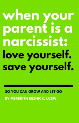 When Your Parent Is a Narcissist