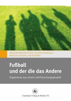 Fußball und der die das Andere
