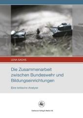 Die Zusammenarbeit zwischen Bundeswehr und Bildungseinrichtungen