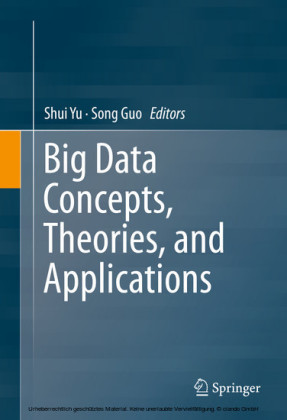 Big Data Concepts, Theories, and Applications