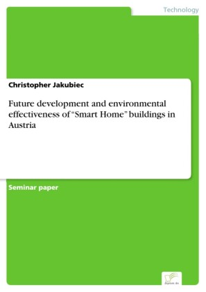Future development and environmental effectiveness of 'Smart Home' buildings in Austria