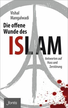Die offene Wunde des Islam