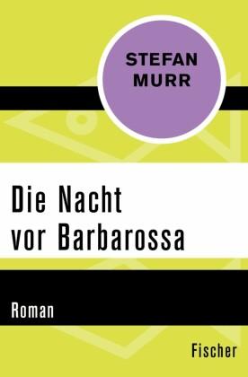 Die Nacht vor Barbarossa