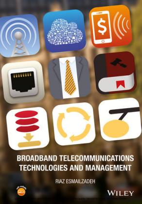 Broadband Telecommunications Technologies and Management,