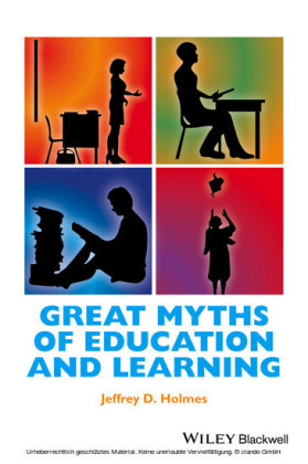 Great Myths of Education and Learning