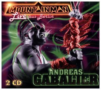 Mountain Man Live Aus Berlin 2 Audio Cds Andreas Gabalier