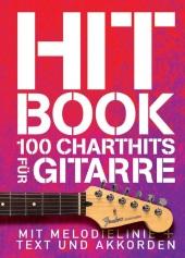 Hit Book - 100 Charthits für Gitarre Cover