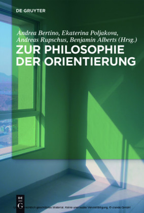 Zur Philosophie der Orientierung