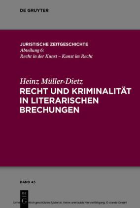 Recht und Kriminalität in literarischen Brechungen