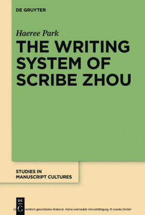 The Writing System of Scribe Zhou