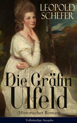 Die Gräfin Ulfeld (Historischer Roman)