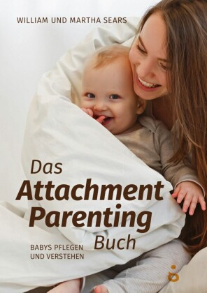 Das Attachment Parenting Buch