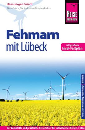 Reise Know-How Fehmarn mit Lübeck: Reiseführer für individuelles Entdecken
