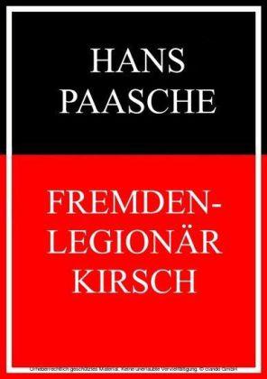 Fremdenlegionär Kirsch