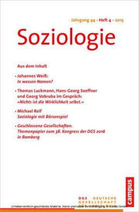 Soziologie Jg. 44 (2015) 4