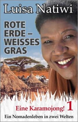 Rote Erde - weisses Gras - Eine Karamojong! - 1