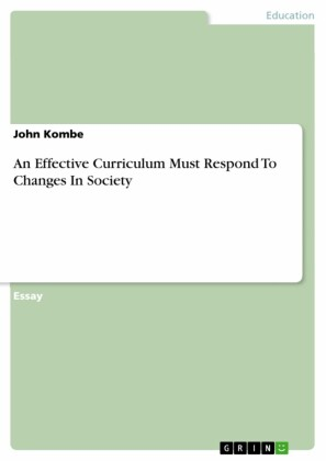 An Effective Curriculum Must Respond To Changes In Society